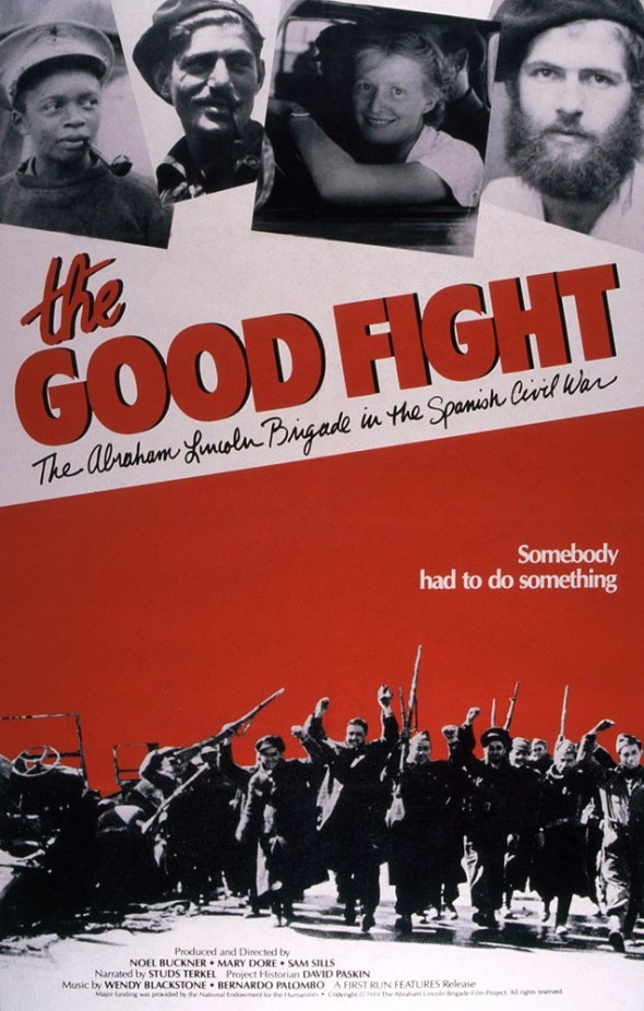 THE GOOD FIGHT: THE ABRAHAM LINCOLN BRIGADE IN THE SPANISH CIVIL WAR, 1984, © First Run Features